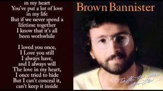 I Loved You Once - Brown Bannister (With Lyrics)