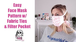 How to Make a Facemask with Fabric Ties and Filter Pocket