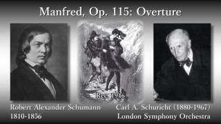 Robert Alexander Schumann (1810-1856) Overture from Manfred: Dramat...