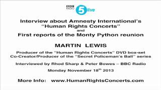 The Human Rights Concerts - and the Monty Python Reunion!