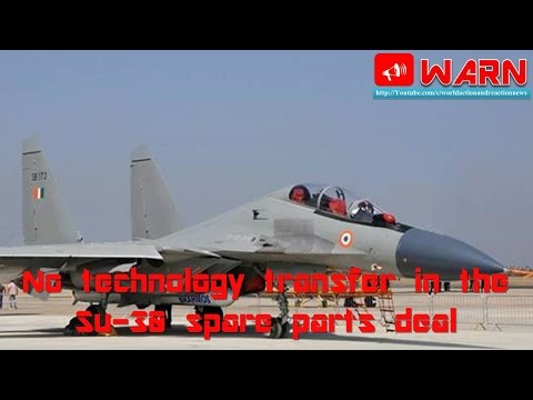 No technology transfer in the Su-30 spare parts deal
