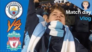CITY BEAT LIVERPOOL AT HOME | MAN CITY 2 LIVERPOOL 1 | MATCHDAY 21 | VLOG #68