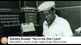 "Dorothy Russell ""You're the One I Love"" - Vintage rocksteady reggae Duke Reid thriller 1973"