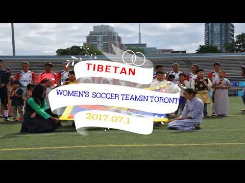 Tibetan Women's Soccer Team in Toronto July 14th 2017