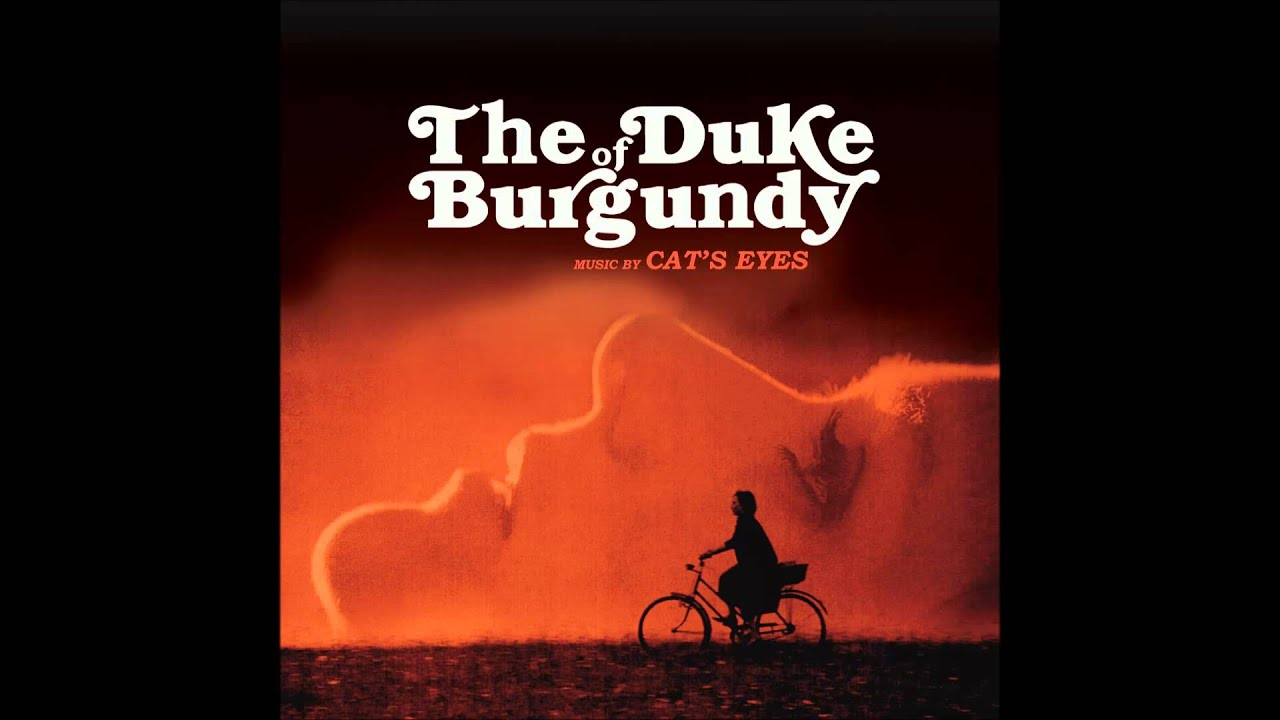 Cat S Eyes Opening Credit Song The Duke Of Burgundy The Duke Of Burgundy Ost Youtube