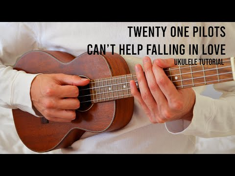 twenty-one-pilots-–-can't-help-falling-in-love-easy-ukulele-tutorial-with-chords-/-lyrics