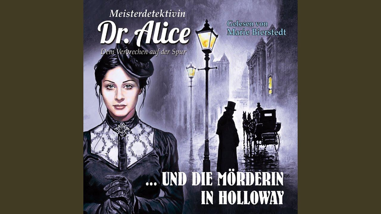 Meisterdetektivin Dr. Alice und die Mörderin in Holloway