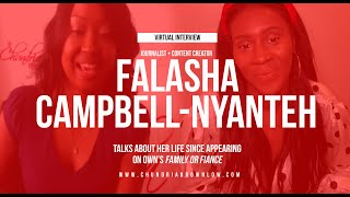 Falasha Campell Nyanteh Talks Life After OWN's Family or Fiance