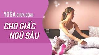 Yoga trước khi ngủ cho GIẤC NGỦ SÂU (15ph, All levels)   YogaBySophie.com