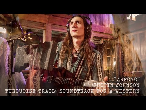 "ARROYO | Official Music Video from Justin Johnson's ""Turquoise Trail: Soundtrack for a Western"""