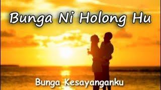Bunga Ni Holong Hu Perdana Trio Lirik Artinya.mp3