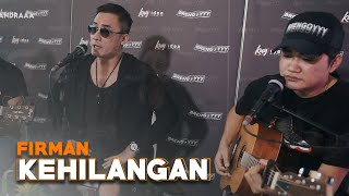 Download lagu Kehilangan - Firman Ft. Angga Candra (KOLABORASI)