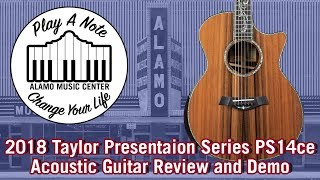 2018 Taylor Presentation Series PS14ce Grand Auditorium - Acoustic Guitar Review and Demo