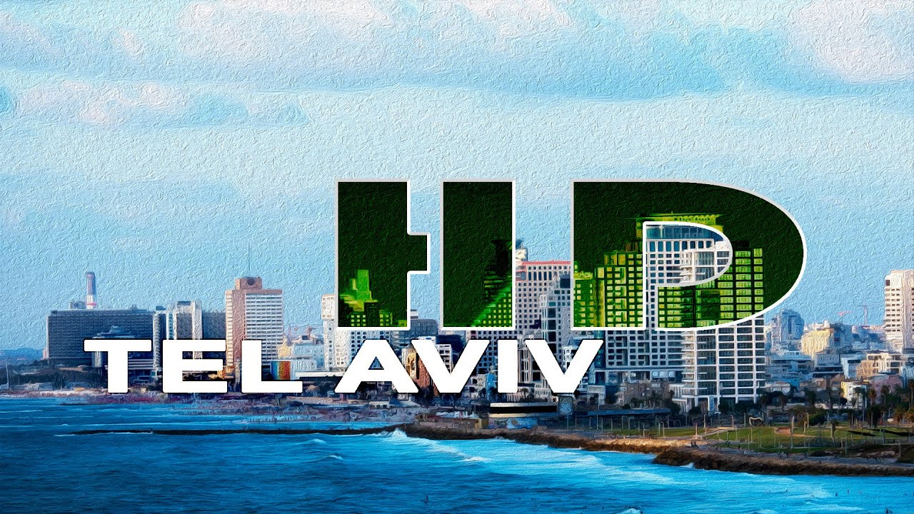 Tel Aviv Israel A Travel Tour Hd 1080p