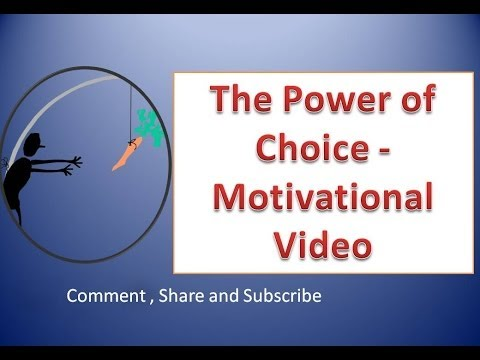 The Power of Choice -Motivational Video