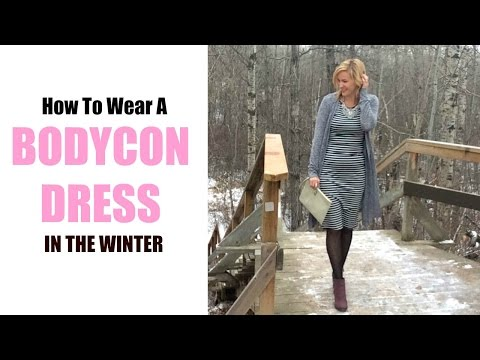 How To Wear A Bodycon Dress For Winter. Http://Bit.Ly/2GPkyb3