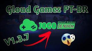 Finalmente Saiu! Download Do Gloud Games PT-BR V1.3.7 98% Em Português Para Android!