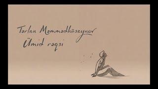 Terlan Memmedhuseynov-Umid Reqsi
