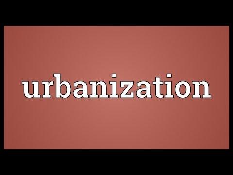 Urbanization Meaning