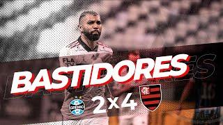 Bastidores Grêmio 2 x 4 Flamengo