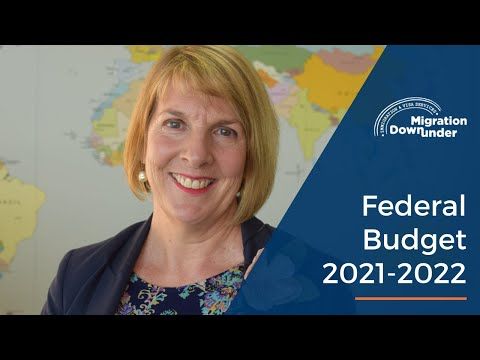 Australian Federal Budget 2021 2022 - What does it mean to migrants?