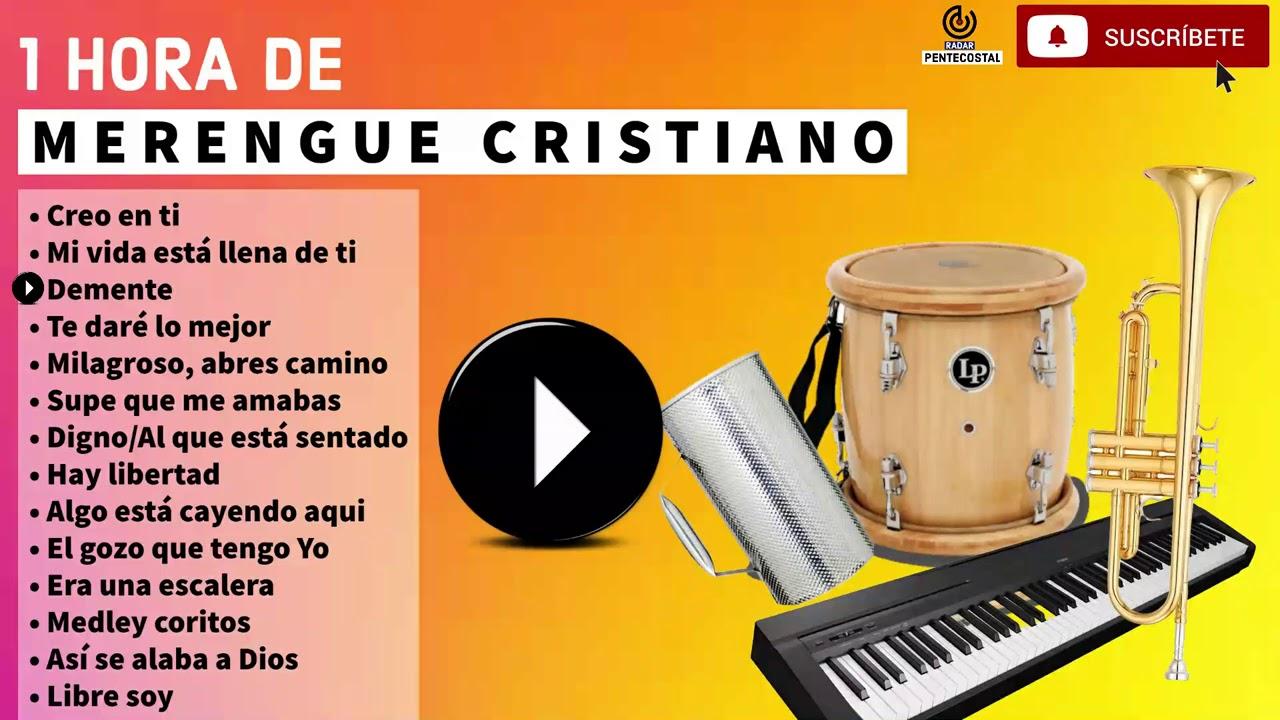 Merengue Cristiano Mix 2020 1 Hora Youtube