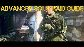 Solo guide part 1: https://www./watch?v=qczlke9wmzi advanced on raiding in escape from tarkov! this video i go more into detail and ...