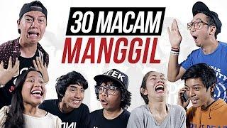 30 MACAM MANGGIL feat. EDHOZELL, BENAKRIBO, DINADINODAY, DEVINAUREEL, AULION