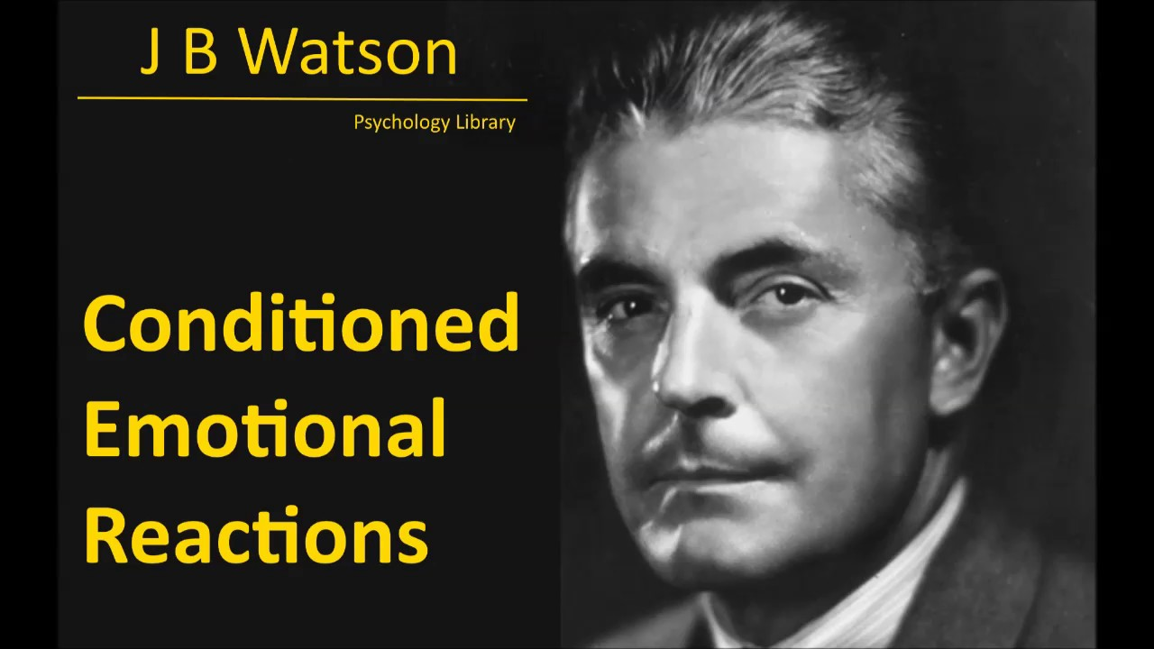 conditioned emotional reactions watson