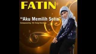 Fatin Shidqia - Aku Memilih Setia ( DJ Devi Remix )