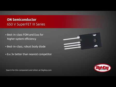 On Semiconductor SuperFETIII Series | Digi-Key Daily