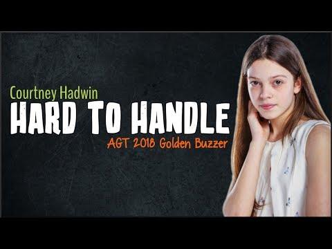 Courtney Hadwin - Hard To Handle (AGT 2018 Golden Buzzer)(Lyrics)