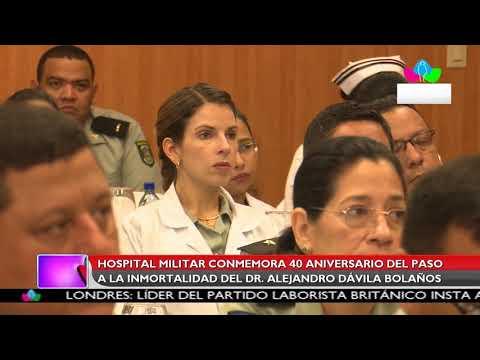 Multinoticias |Hospital Militar conmemora paso a la inmortalidad del Dr. Alejandro Dávila Bolaños