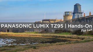 Panasonic Lumix TZ95 | Hands-On First Look