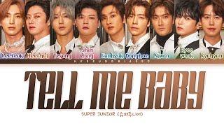 Download SUPER JUNIOR Tell Me Baby Lyrics (슈퍼주니어 하얀 거짓말 가사) [Color Coded Lyrics Han/Rom/Eng]