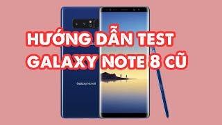 Cach Test Samsung Galaxy Note 8 Hàng Like New Chuẩn NhấtTekTok