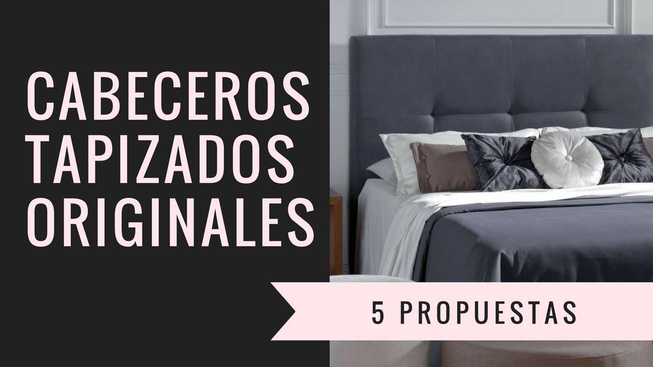 Cabeceros tapizados originales 5 propuestas que te encantar n youtube - Cabeceros tapizados originales ...