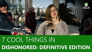 7 Cool Things in Dishonored Definitive Edition   Xbox On