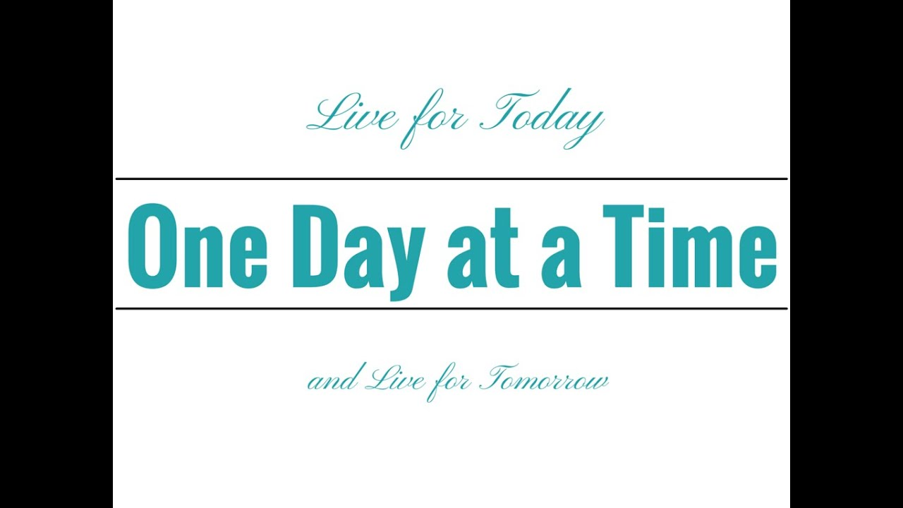 How to Live for Today