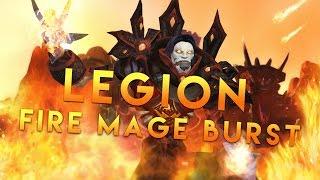 Legion Fire Mage Burst Rotation Tutorial