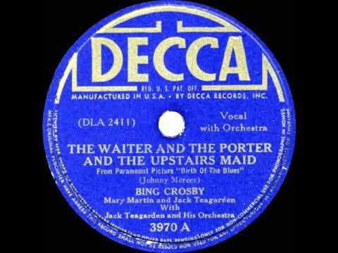 1941 Bing Crosby-Mary Martin-Jack Teagarden - The Waiter And The Porter And The Upstairs Maid
