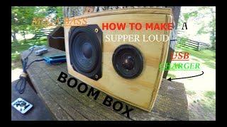 How To Make a SUPPER LOUD MEGA BASS BOOM BOX! \\ USB charging port