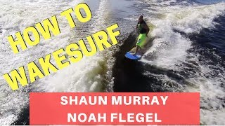 How To Wakesurf with Shaun Murray and Noah Flegel by Hyperlite thumbnail