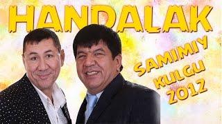 Handalak - Samimiy kulgu | konsert dasturi 2012