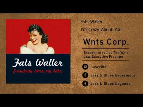 Fats Waller - I&39;m Crazy About You