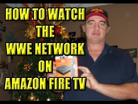 Watch WWE Network on Amazon Fire TV and Kindle Fire