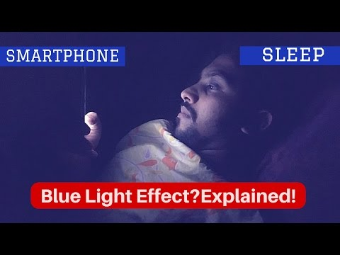 Does Smartphone Affects Your Sleep ? Blue Light Effect explained.