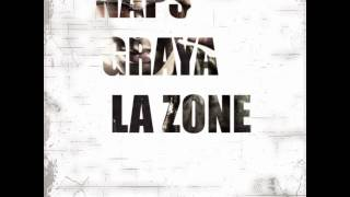 NAPS ft GRAYA - La Zone ( Prod by Rjacks )