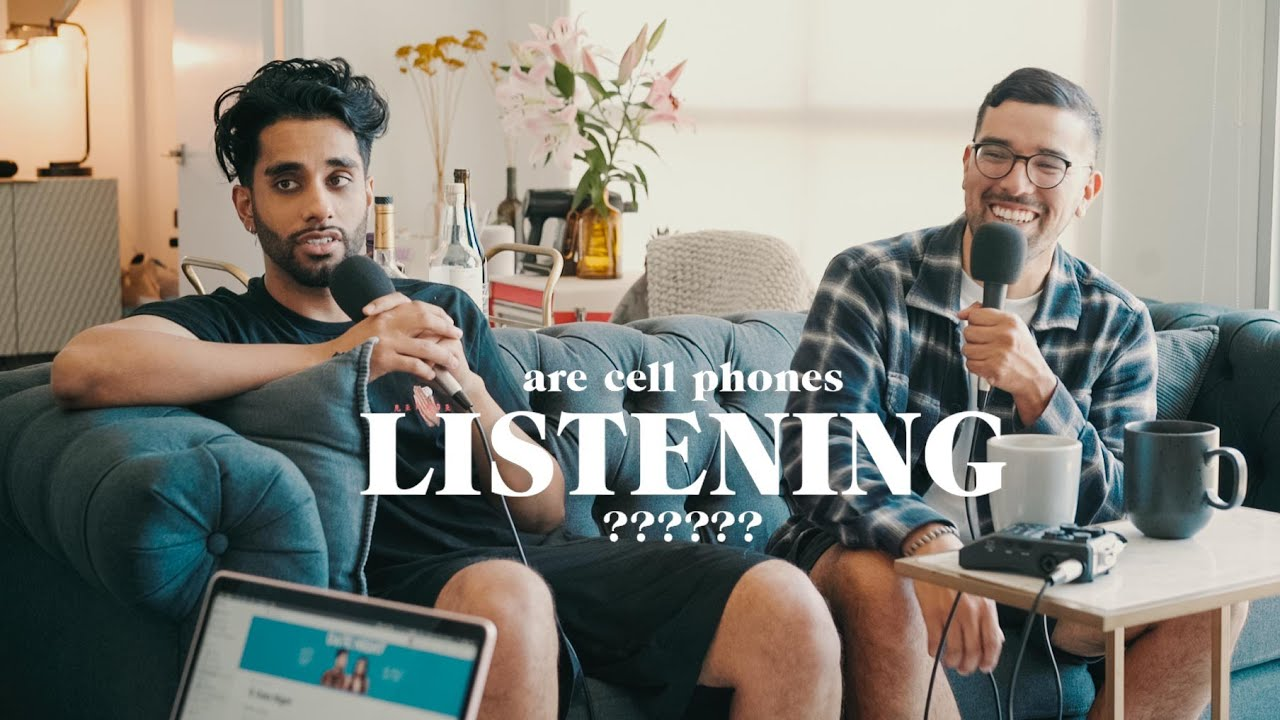 our cell phones are listening to us | EPISODE #24