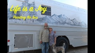 Bus Conversion to Motor Home #162 Paint Bus mural, family,chris bus update